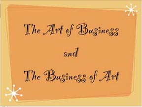 The Art of Business and The Business of Art